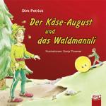 Cover-Bild Der Käse-August und das Waldmannli