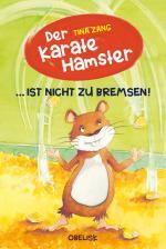 Cover-Bild Der Karatehamster ist nicht zu bremsen