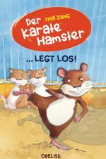Cover-Bild Der Karatehamster legt los!