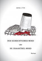 Cover-Bild Der Kehrichteimer-Mord oder De Chaakübel-Mord