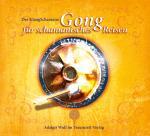 Cover-Bild Der KlangSchamane: Gong für schamanisches Reisen