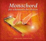 Cover-Bild Der KlangSchamane: Monochord für schamanisches Reisen
