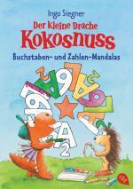 Cover-Bild Der kleine Drache Kokosnuss - Buchstaben- und Zahlen-Mandalas