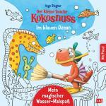 Cover-Bild Der kleine Drache Kokosnuss – Mein magischer Wasser-Malspaß - Im blauen Ozean