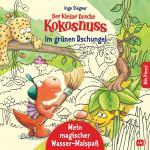 Cover-Bild Der kleine Drache Kokosnuss – Mein magischer Wasser-Malspaß - Im grünen Dschungel
