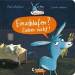 Cover-Bild Der kleine Esel Liebernicht - Einschlafen? Lieber nicht!