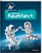 Cover-Bild Der kleine Major Tom. Space School. Band 1: Abenteuer Raumfahrt