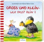 Cover-Bild Der kleine Rabe Socke: Groß und Klein – wer passt rein?