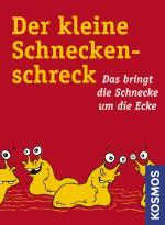 Cover-Bild Der kleine Schneckenschreck!