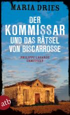 Cover-Bild Der Kommissar und das Rätsel von Biscarrosse