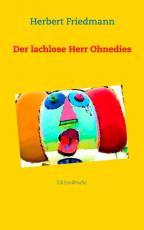 Cover-Bild Der lachlose Herr Ohnedies