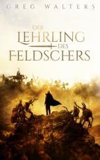 Cover-Bild Der Lehrling des Feldschers