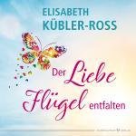 Cover-Bild Der Liebe Flügel entfalten