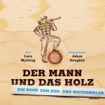 Cover-Bild Der Mann und das Holz Ausmalbuch