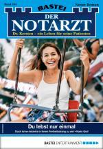 Cover-Bild Der Notarzt 344 - Arztroman