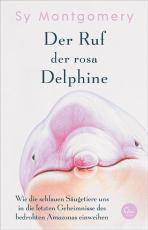 Cover-Bild Der Ruf der rosa Delphine
