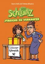 Cover-Bild Der Schlunz - Streiche zu verkaufen
