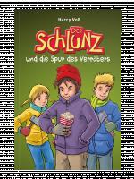 Cover-Bild Der Schlunz und die Spur des Verräters