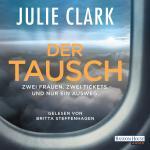 Cover-Bild Der Tausch – Zwei Frauen. Zwei Tickets. Und nur ein Ausweg.
