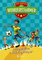 Cover-Bild Der Wunderstürmer - Das geheime Trainingslager