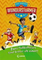 Cover-Bild Der Wunderstürmer - Zwei Fußballstars sind besser als einer!