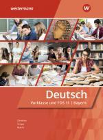 Cover-Bild Deutsch / Deutsch für Fachoberschulen und Berufsoberschulen - Ausgabe Bayern