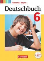 Cover-Bild Deutschbuch - Sprach- und Lesebuch - Realschule Bayern 2017 - 6. Jahrgangsstufe