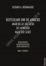 Cover-Bild Deutschland und die Anarchie: Anarchie als die Suche des Menschen nach sich selbst