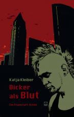 Cover-Bild Dicker als Blut. Ein Frankfurt-Krimi