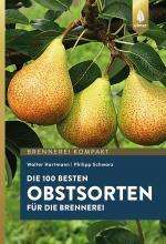Cover-Bild Die 100 besten Obstsorten für die Brennerei
