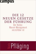 Cover-Bild Die 12 neuen Gesetze der Führung