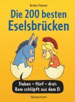 Cover-Bild Die 200 besten Eselsbrücken - merk-würdig illustriert