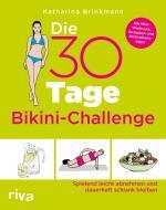 Cover-Bild Die 30-Tage-Bikini-Challenge