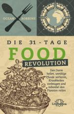 Cover-Bild Die 31 - Tage FOOD Revolution