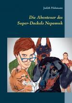 Cover-Bild Die Abenteuer des Super-Dackels Nepomuk