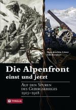 Cover-Bild Die Alpenfront - einst und jetzt