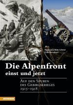 Cover-Bild Die Alpenfront einst und jetzt