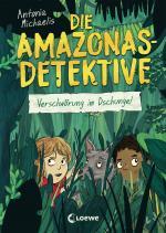Cover-Bild Die Amazonas-Detektive (Band 1) - Verschwörung im Dschungel