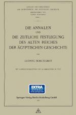 Cover-Bild Die Annalen und Die Zeitliche Festlegung des Alten Reiches der Ägyptischen Geschichte