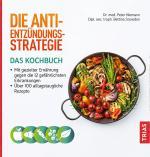 Cover-Bild Die Anti-Entzündungs-Strategie - Das Kochbuch