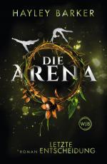 Cover-Bild Die Arena: Letzte Entscheidung
