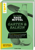 Cover-Bild Die besten Hausmittel für Garten & Balkon