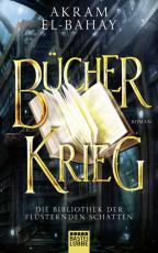 Cover-Bild Die Bibliothek der flüsternden Schatten - Bücherkrieg