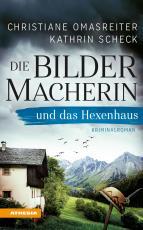 Cover-Bild Die Bildermacherin und das Hexenhaus