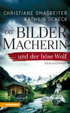 Cover-Bild Die Bildermacherin und der böse Wolf
