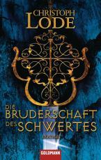 Cover-Bild Die Bruderschaft des Schwertes