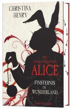 Cover-Bild Die Chroniken von Alice - Finsternis im Wunderland
