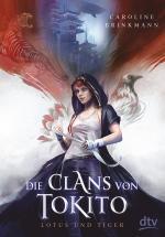 Cover-Bild Die Clans von Tokito – Lotus und Tiger