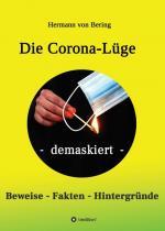 Cover-Bild Die Corona-Lüge - demaskiert