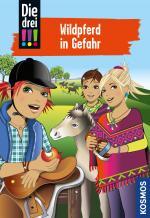 Cover-Bild Die drei !!!, 55, Wildpferd in Gefahr (drei Ausrufezeichen)